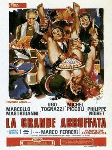 La grande abbuffata, con Marcello Mastroianni, Ugo Tognazzi, Michel Piccoli e Philippe Noiret