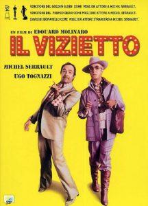 Il vizietto, commedia con Ugo Tognazzi