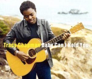 Il singolo Baby Can I Hold You di Tracy Chapman, un'ottima canzone per il risveglio al mattino