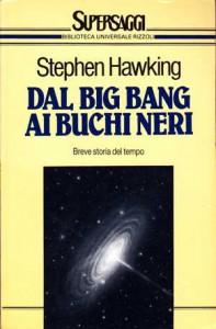 Dal Big Bang ai buchi neri, il primo libro di Stephen Hawking di grande successo
