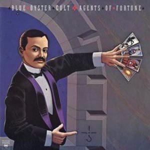 Agents of Fortune, l'album dei Blue Öyster Cult che conteneva (Don't Fear) The Reaper