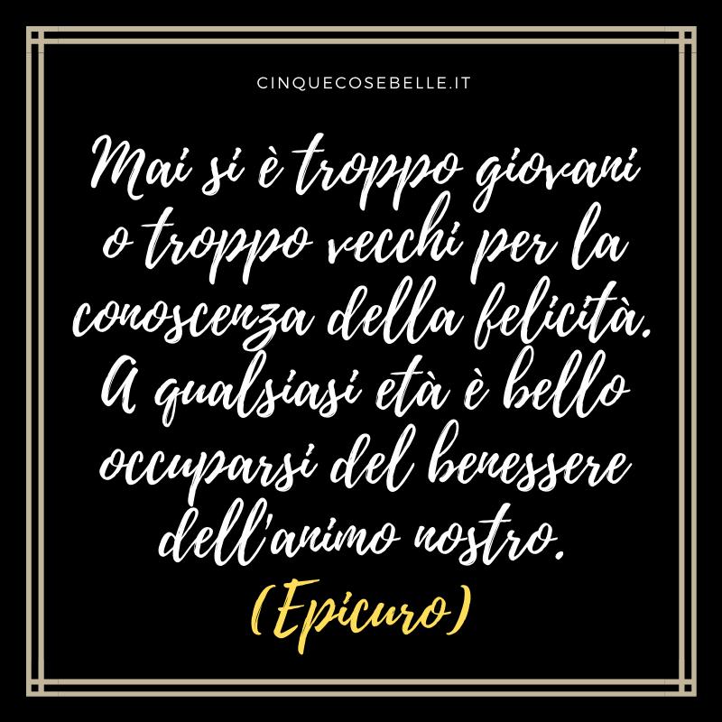 Gli aforismi sulla felicità di Epicuro
