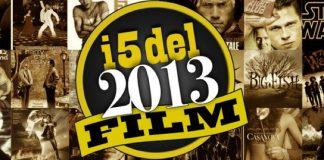 I migliori film usciti nei cinema nel 2013