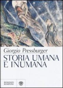 Storia umana e inumana di Giorgio Pressburger