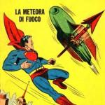 Superman fu il primo personaggio DC Comics in Italia, ribattezzato però Nembo Kid