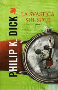 La copertina de La svastica sul sole di Philip K. Dick