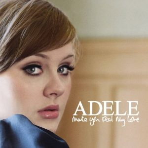 Adele, interprete di una canzone d'amore memorabile con Make You Feel My Love