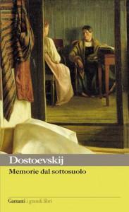 Memorie dal sottosuolo di Fëdor Dostoevskij
