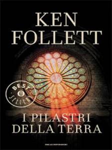 """""""I pilastri della Terra"""" di Ken Follett, uno dei più celebri romanzi storici ambientati nel Medioevo"""