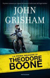 """La prima indagine di Theodore Boone"" di John Grisham"