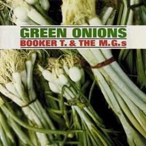La copertina di Green Onions, uno dei brani rock strumentali più famosi
