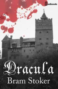 """""""Dracula"""" di Bram Stoker, forse l'ultimo grande romanzo gotico"""