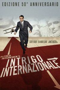 Intrigo internazionale, film tra i più belli di Alfred Hitchcock