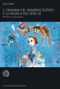 Il libro di Anna Miller, Il dramma del bambino dotato e la ricerca del vero sé