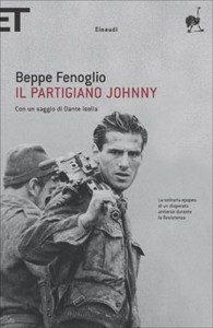 Il partigiano Johnny di Beppe Fenoglio, forse il più celebre libro sulla Resistenza