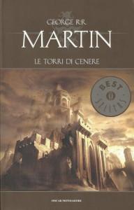 La copertina di Le torri di cenere di George R.R. Martin