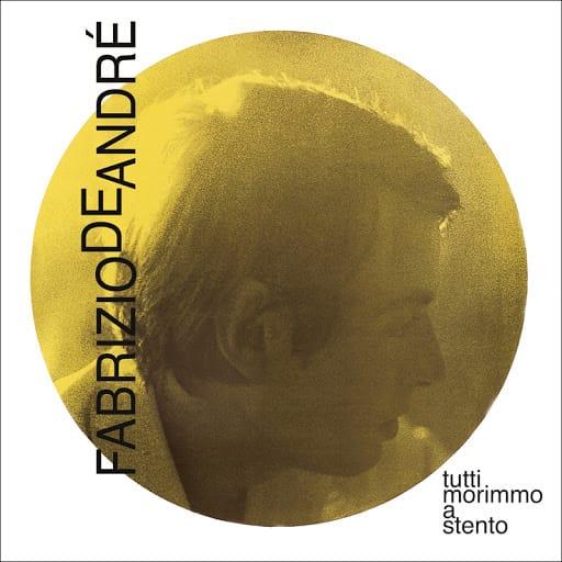 L'album Tutti morimmo a stento di Fabrizio De André