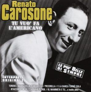 Tu vuò fa' l'americano di Renato Carosone
