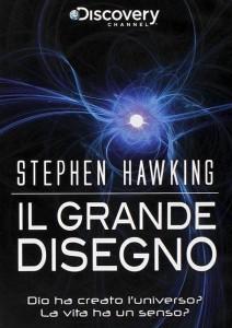 La copertina de Il grande disegno, uno dei migliori documentari sull'Universo firmati da Stephen Hawking