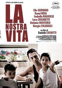 La nostra vita, bel film di Daniele Luchetti