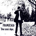 Due anni dopo di Francesco Guccini