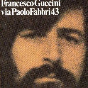 Via Paolo Fabbri 43, uno degli album più famosi di Guccini