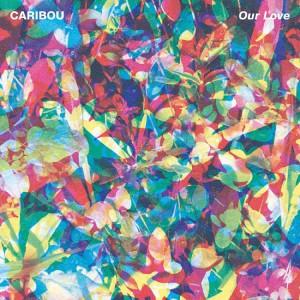 Our Love dei Caribou