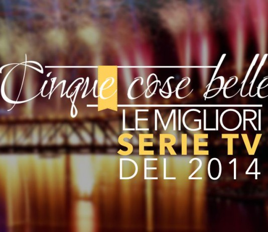 Le migliori serie tv del 2014