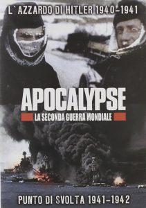 Apocalypse, uno dei migliori documentari sulla Seconda guerra mondiale disponibile anche in italiano