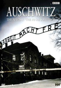 L'entrata di Auschwitz ritratto sulla copertina del DVD del documentario della BBC