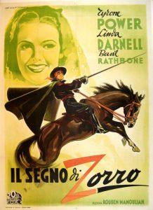 Il segno di Zorro con Tyrone Power, uno dei più celebri film sull'eroe mascherato