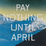 Pay Nothing Until April di Ed Ruscha