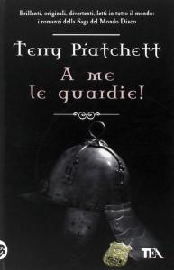 A me le guardie!, uno dei più noti libri di Terry Pratchett