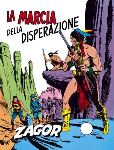 La marcia della disperazione, secondo molti la più bella storia di Zagor in assoluto