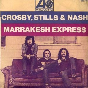 Marrakesh Express di Crosby, Still & Nash