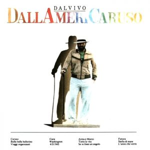 DallAmeriCaruso, album dal vivo (con inedito) di Lucio Dalla
