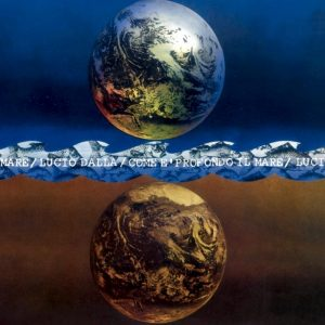 Come è profondo il mare, l'album della svolta di Lucio Dalla