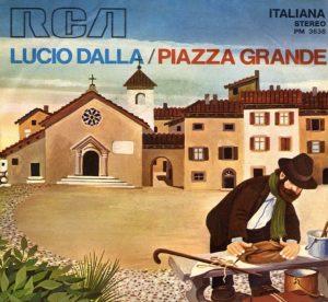 Il singolo di Piazza Grande di Lucio Dalla
