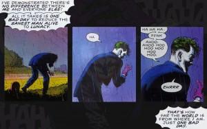 Il Joker di Alan Moore pronuncia la sua celebre frase all'interno di The Killing Joke