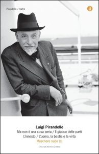 Il giuoco delle parti di Luigi Pirandello, all'interno di una raccolta di opere teatrali edita da Mondadori