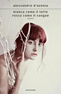 La copertina di Bianca come il latte, rossa come il sangue di Alessandro D'Avenia