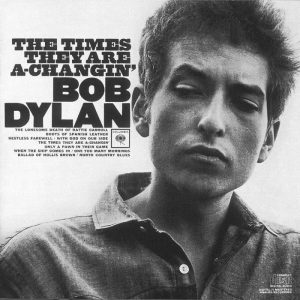 The Times They Are A-Changin' di Bob Dylan