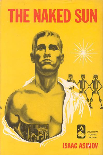 Copertina originale di The Naked Sun di Isaac Asimov