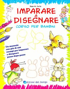 Uno dei volumi del corso per bambini Imparare a disegnare