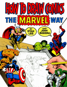 How to Draw Comics the Marvel Way di Stan Lee e John Buscema