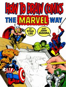 How to Draw Comics the Marvel Way di Stan Lee e John Buscema