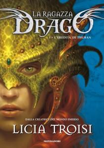 Il primo volume de La ragazza drago di Licia Troisi