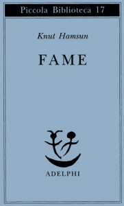 """""""Fame"""" di Knut Hamsun, uno dei più importanti (e meno noti) romanzi psicologici"""