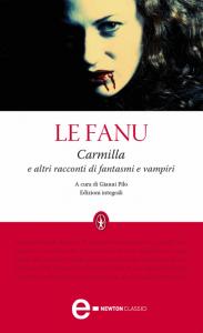 """""""Carmilla"""", il celebre romanzo di Joseph Sheridan Le Fanu"""