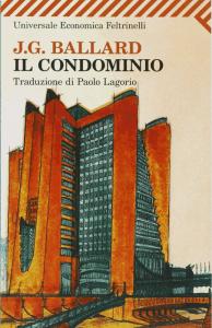 La vera natura dell'uomo immaginata da J.G. Ballard in Il condominio